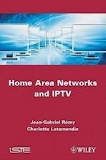 Home Area Networks and IPTV (Iste)