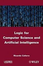 Logic for Computer Science and Artificial Intelligence (Iste)