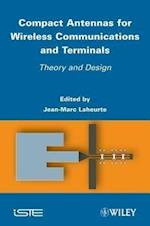 Compact Antennas for Wireless Communications and Terminals (Iste)