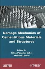 Damage Mechanics of Cementitious Materials and Structures (Iste)