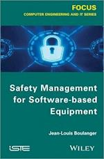 Safety Management of Software-Based Equipment (Focus Series)