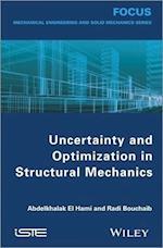 Uncertainty and Optimization in Structural Mechanics af Abdelkhalak El Hami