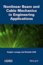 Nonlinear Beam and Cable Mechanics in Engineering Applications (Iste)