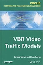 VBR Video Traffic Models (Focus Series)