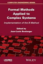 Formal Methods Applied to Industrial Complex Systems (Iste)
