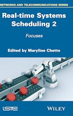 Real-Time Systems Scheduling 2: Focuses