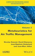 Metaheuristics for Air Traffic Management (Computer Engineering Metaheuristics Set)
