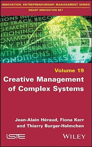 Creative Management of Complex Systems