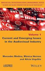 Current and Emerging Issues in the Audiovisual Industry af Mercedes Medina