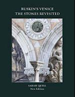 Ruskin's Venice: The Stones Revisited