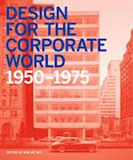 Design for the Corporate World: Creativity on the Line, 1950-1975