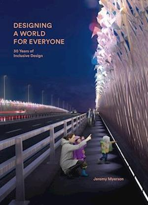 Designing a World for Everyone
