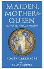 Maiden, Mother and Queen