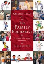 Creative Ideas for the Family Eucharist (Creative Ideas)
