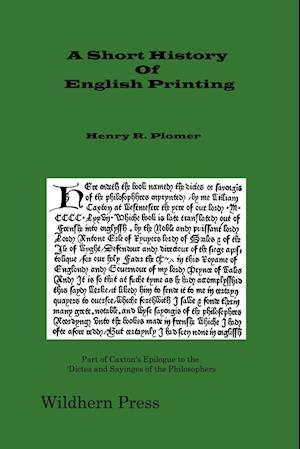 Bog, paperback A Short History of English Printing 1476 - 1898 (Illustrated Edition 1900) af Henry R. Plomer