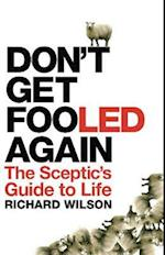 Don't Get Fooled Again af Richard Wilson