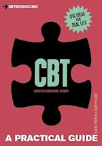 Introducing Cognitive Behavioural Therapy (CBT) (Introducing)
