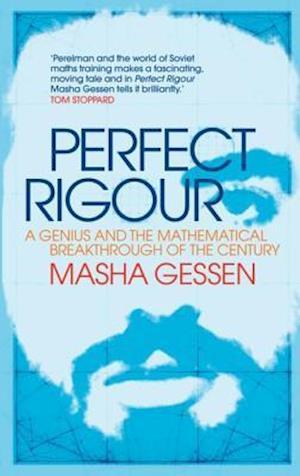 Perfect Rigour af Masha Gessen