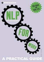 Introducing Neurolinguistic Programming (NLP) for Work (Introducing)