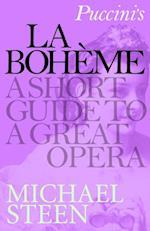 Puccini's La Boheme af Michael Steen