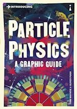 Introducing Particle Physics (Introducing)