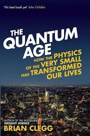 The Quantum Age