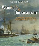 Warrior to Dreadnought af David K. Brown