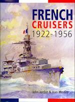 French Cruisers 1922-1956 af John Jordan