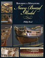 Building a Miniature Navy Board Model af Philip Reed