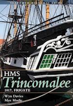The Frigate HMS Trincomalee 1817