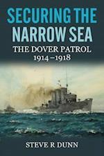 Securing the Narrow Sea af Steve R. Dunn