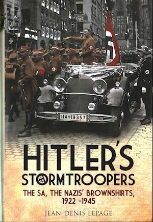 Bog, hardback Hitler's Stormtroopers af Jean-Denis Lepage