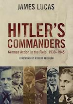 Hitler's Commanders af James Lucas