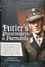 Hitler's Paratroopers in Normandy