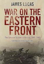 War on the Eastern Front af James Lucas