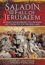 Saladin and the Fall of Jerusalem af Stanley Lane-Poole