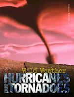 Hurricanes and Tornadoes af Angela Royston