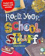 Rock Your School Stuff (Rock Your)