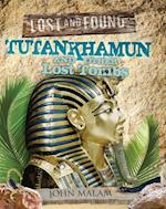 Tutankhamun and Other Lost Tombs (Lost and Found)