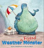 Storytime: My Friend the Weather Monster (Story time)