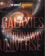The Universe Rocks: Galaxies and the Runaway Universe (The Universe Rocks)