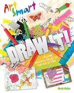 Art Smart: Draw it! af Wendy Walker