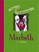 Tales from Shakespeare: Macbeth (Tales from Shakespeare)