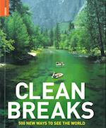 Clean Breaks: 500 New Ways to see the World*