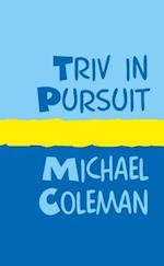 Triv in Pursuit af Michael Coleman