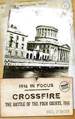 Crossfire (1916 in Focus, nr. 1)
