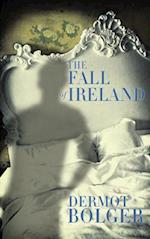 The Fall of Ireland
