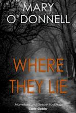 Where They Lie af Mary O Donnell