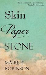 Skin, Paper, Stone