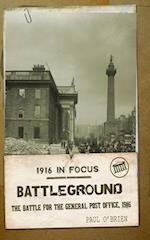 Battleground: The Battle for the GPO, 1916